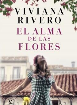 """Reseña """"El alma de las flores"""" de Viviana Rivero"""