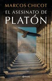 """Reseña: """"El asesinato de Platón"""" de Marcos Chicot"""