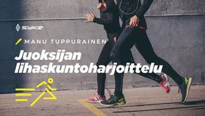 Juoksijan lihaskunto on erittäin tärkeää – 5 vinkkiä parempaan kuntoon!