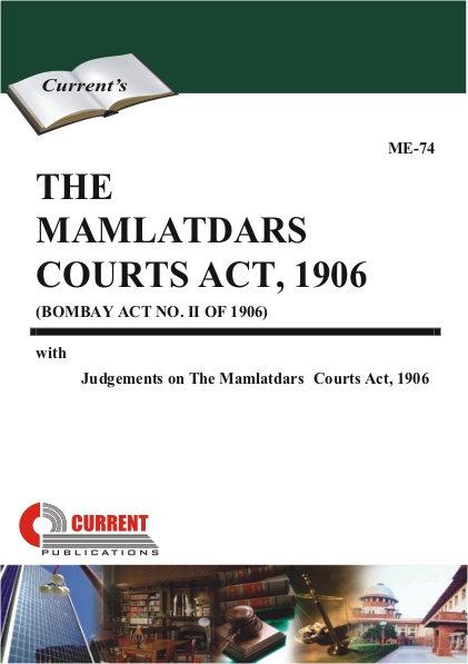 THE MAMLATDARS� COURTS ACT, 1906
