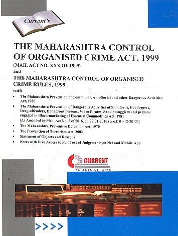 THE MAHARASHTRA CONTROL OF ORGANISED CRIME ACT, 1999