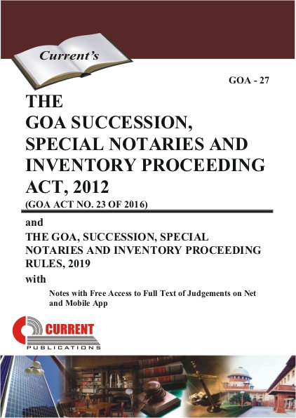 THE GOA SUCCESSION, SPECIAL NOTARIES AND INVENTORY PROCEEDING ACT, 2012