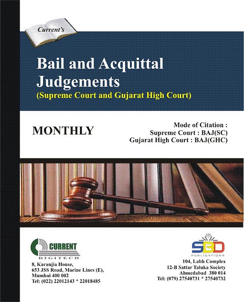 Bail and Acquittal Judgements - Supreme Court and Gujarat High Court