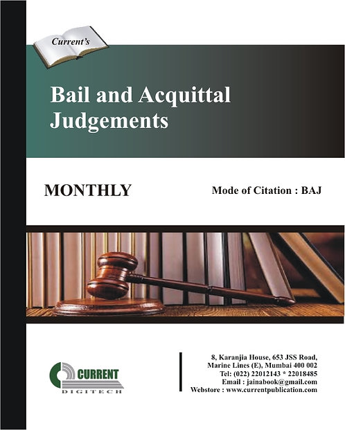 Bail and Acquittal Judgements - Supreme Court and High Courts
