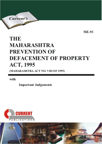 THE MAHARASHTRA PREVENTION OF DEFACEMENT OF PROPERTY ACT, 1995