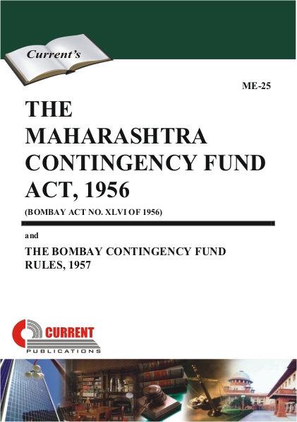 THE MAHARASHTRA CONTINGENCY FUND ACT, 1956