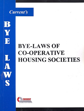 THE BYE-LAWS OF CO-OPERATIVE HOUSING SOCIETIES