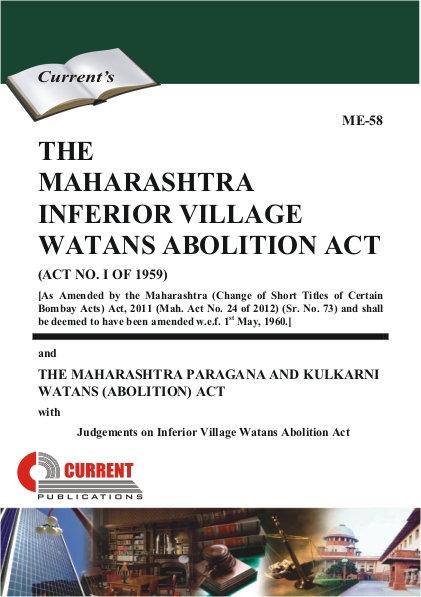 THE MAHARASHTRA INFERIOR VILLAGE WATANS ABOLITION ACT