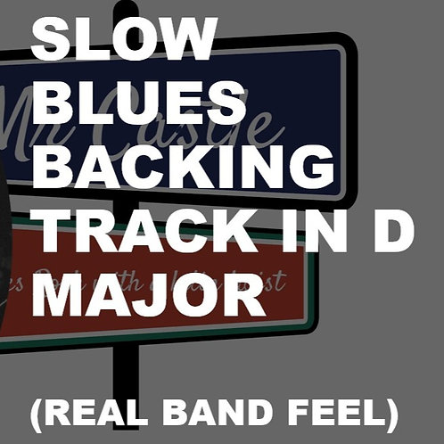 Powerful Real Slow Blues Backing Track in D
