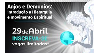 Palestra ANJOS e Demônios 29/04