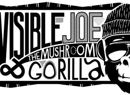 INVISIBLE JOE AND THE MUSHROOM GORILLA