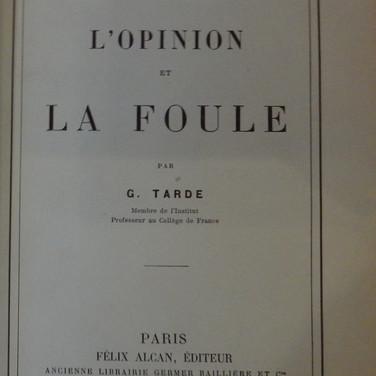 «L'opinion et la foule» - G. Tarde - 20€