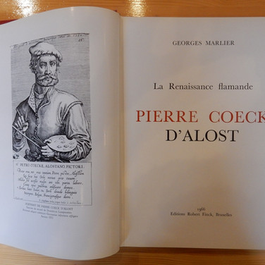 «La Renaissance Flamande – Pierre Coeck d'Alost» - Georges Marlier - 200€