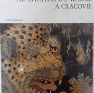 «Les Tapisseries Flamandes au Château du Wawel à Cracovie» - 20€