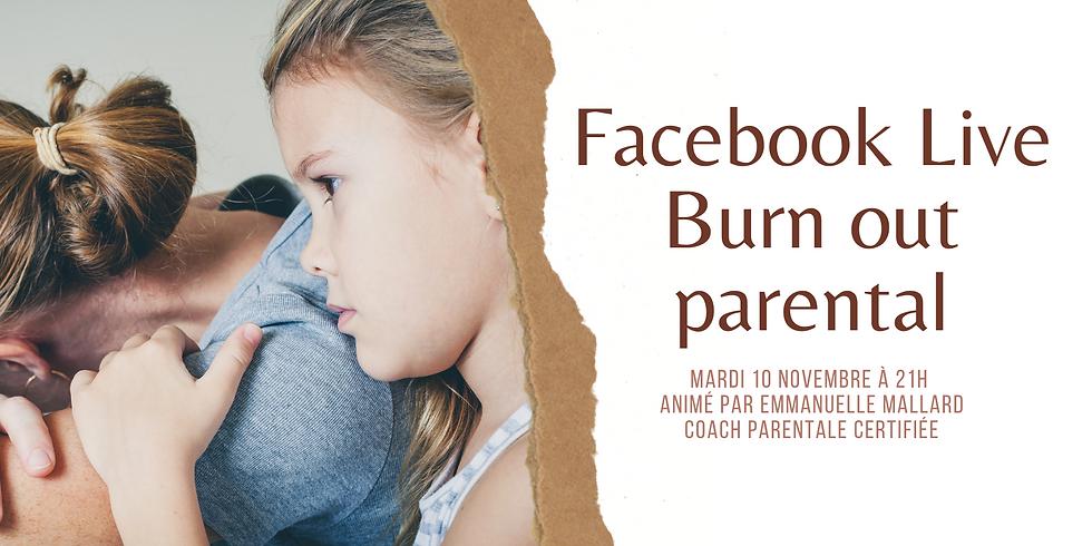 Facebook live Burn-out parental