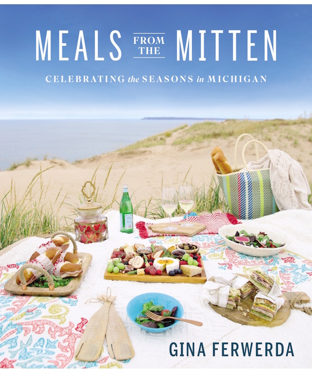 Meals From the Mitten - Gina Ferwerda Cookbook Spring 2018