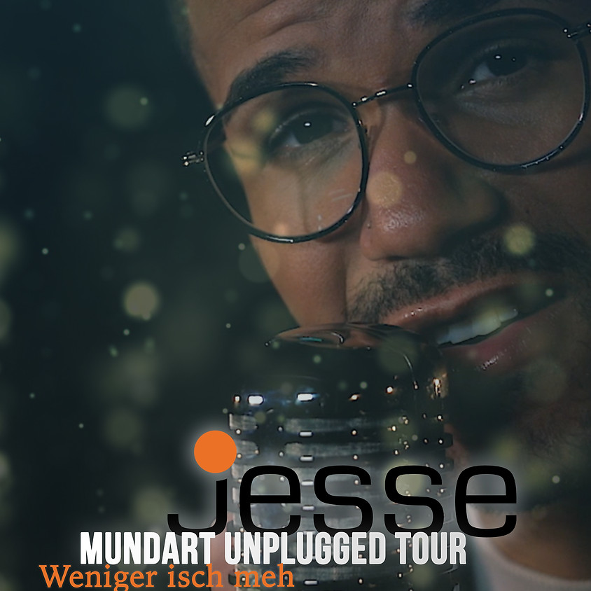 Jesse - Mundart Unplugged Tour - Urtenen Schönbühl