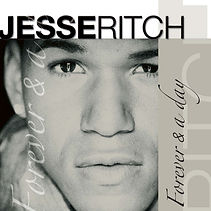 Jesse Ritch, Forever & A day, single