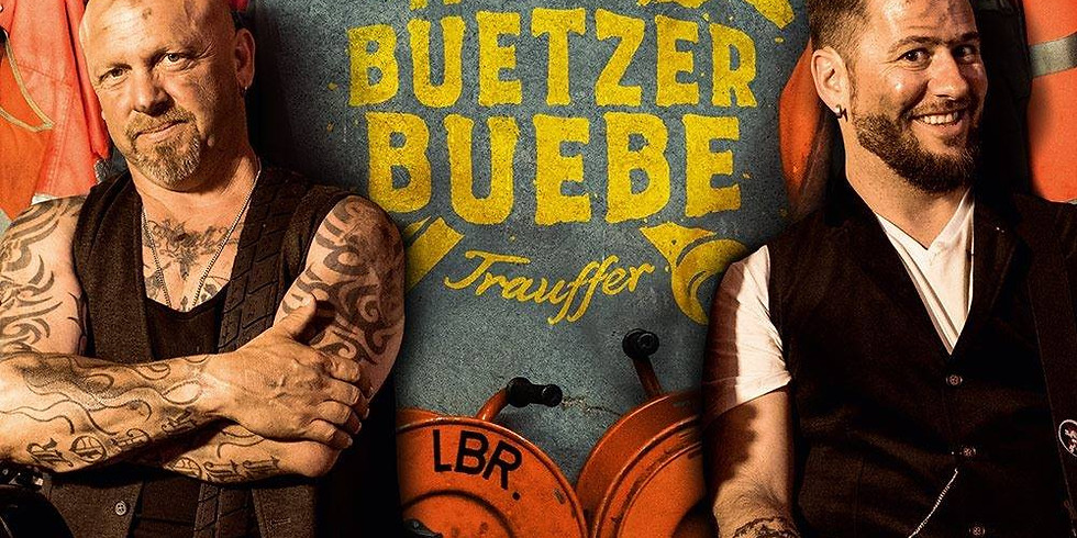 Büetzer Buebe - Gölä & Trauffer