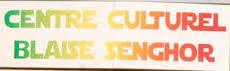 CENTRE CULTUREL BLAISE SENGHOR