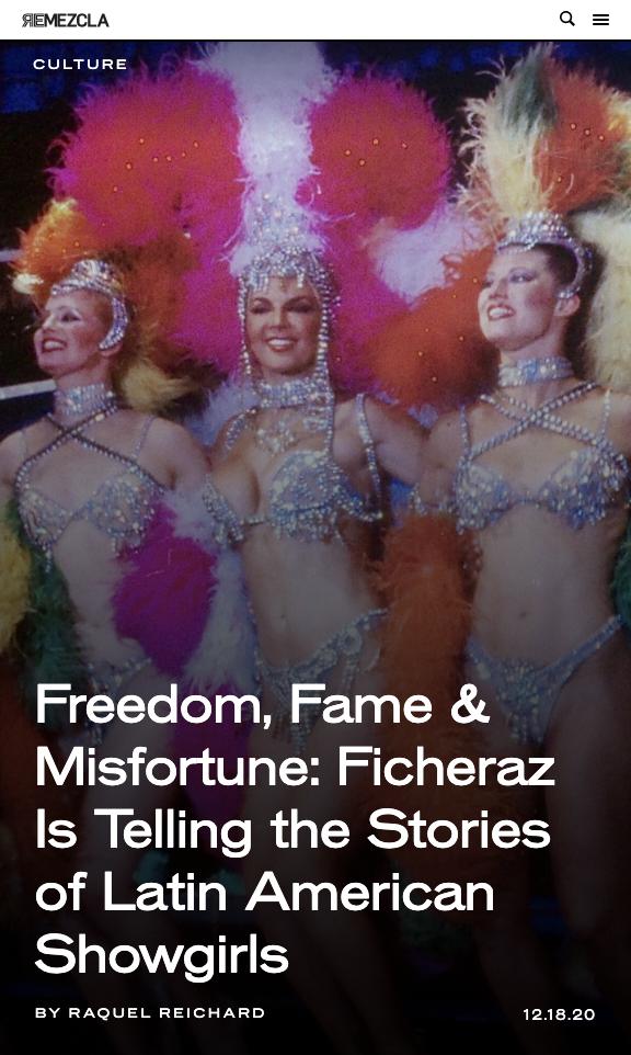 Freedom, Fame & Misfortune: Ficheraz Is Telling the Stories of Latin American Showgirls - Remezcla