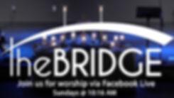 The Bridge Facebook Live.jpg