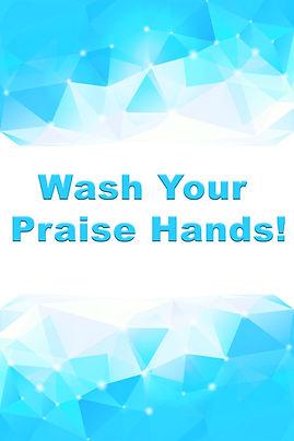 Wash your praise hands-1.jpg