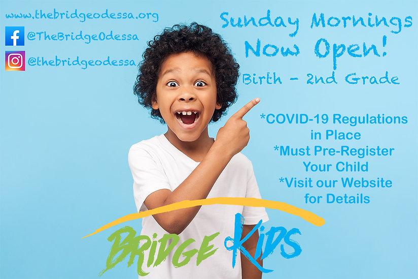 Bridge Kids Now Open.jpg