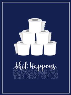 Shit Happens. Poster