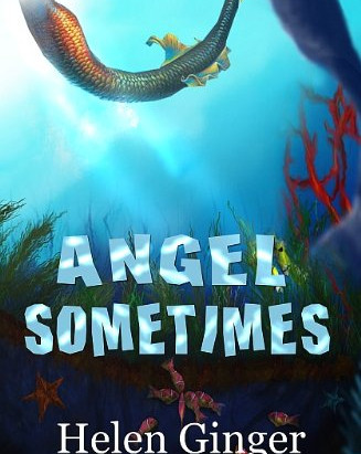 Bookworm Reviews: Angel Sometimes and Austin Author Helen Ginger