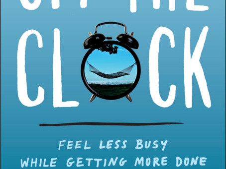 Off the Clock is Worth Your Time