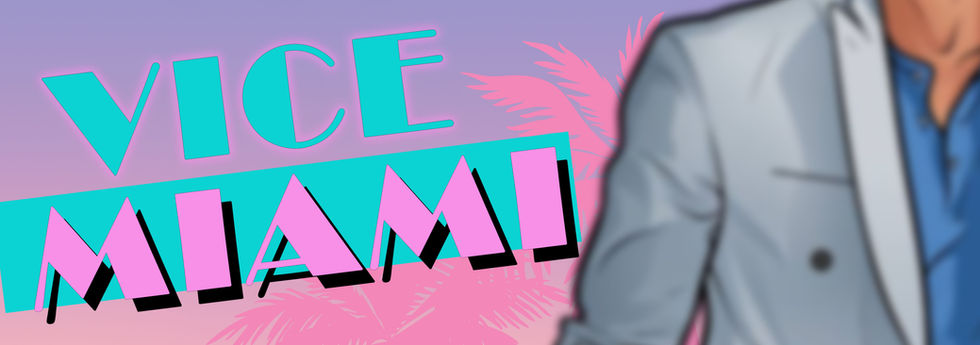 VICE MIAMI (Coming Soon) - Up to 8 players