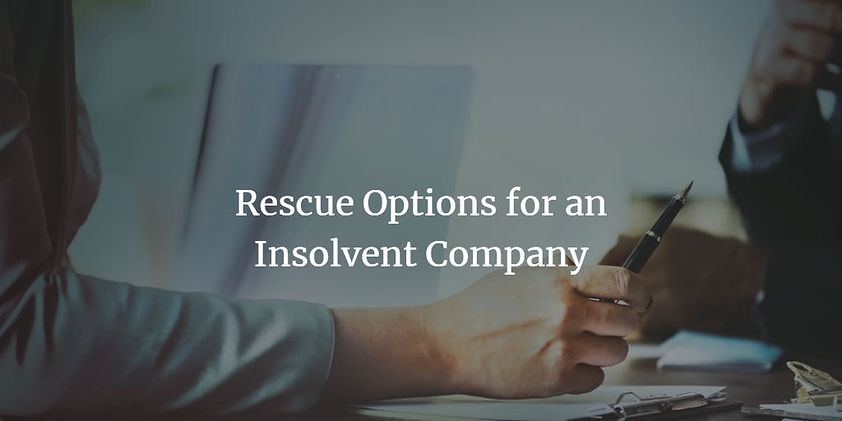 Rescue-Options-for-an-Insolvent-Company