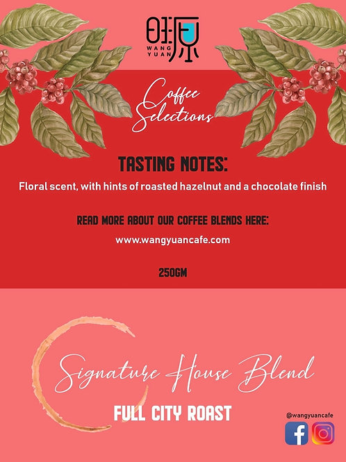 Wang Yuan Signature House Blend (Roasted Coffee Beans)