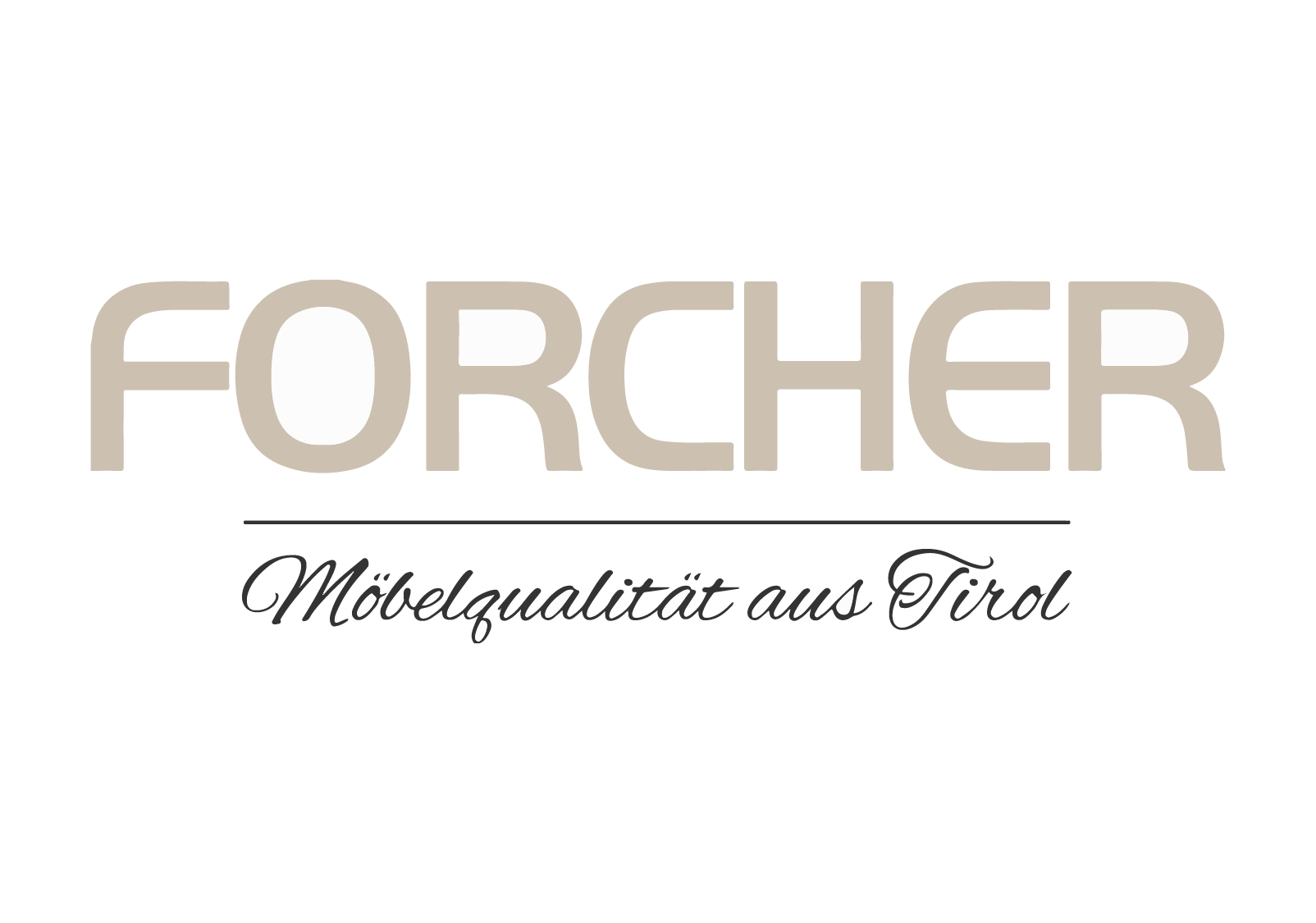 FORCHER –Möbelqualität aus Tirol