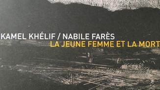 La jeune femme et la mort by Nabile Farès and Kamel Khélif