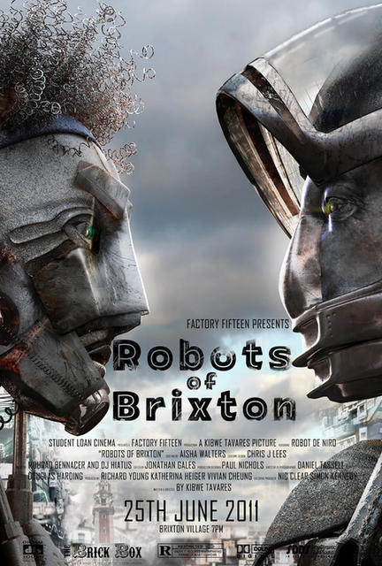 Robots of Brixton (BRA 2011)
