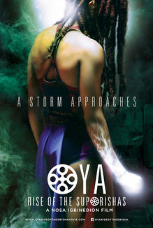 Oya: Rise of the Suporishas (NIG 2014)