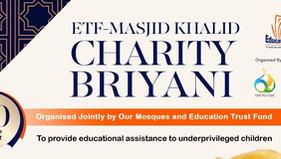 ETF-Masjid Khalid Charity Briyani - THANK YOU!