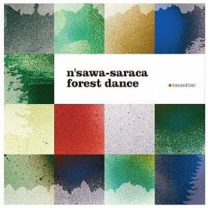 N`SAWA-SARACA FOREST DANCE