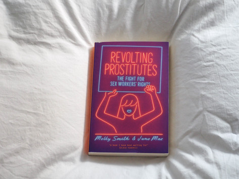 Revolting Prostitutes by Molly Smith and Juno Mac