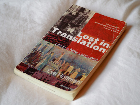 Lost in Translation: Life in a New Language by Eva Hoffman