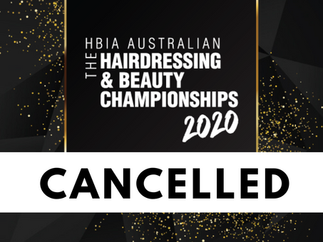 CANCELLED: HBIA Australian Hairdressing and Beauty Championships.