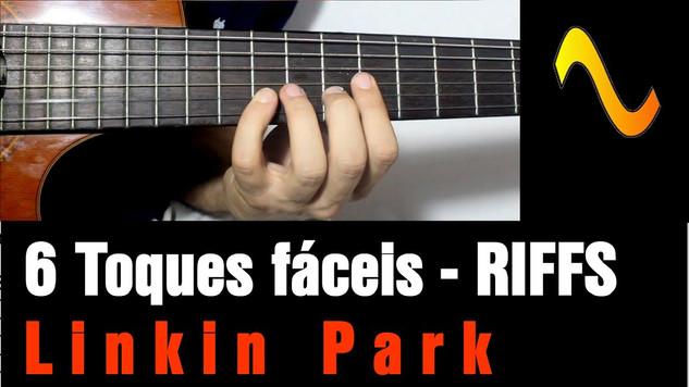 Linkin Park - 6 Toques fáceis
