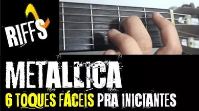 Metallica - 6 Toques e Riffs