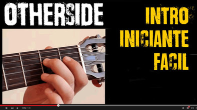 OTHERSIDE - RIFF -  Red Hot Chilli Peppers