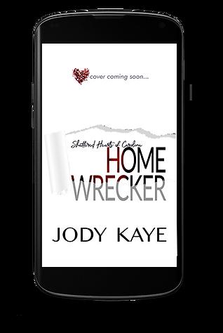 Home Wrecker by Jody Kaye