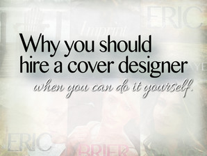 Why hire a cover designer (when you can do it yourself)