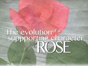 Behind the scenes: Rose