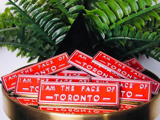 Face of Toronto Loyalty Pin